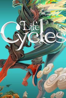 Постер фильма Жизненные циклы (2010)