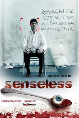 Постер фильма Без чувств (2008)