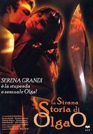 Странная история Ольги О (1995)