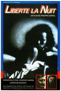 Постер фильма Свобода, ночь (1984)