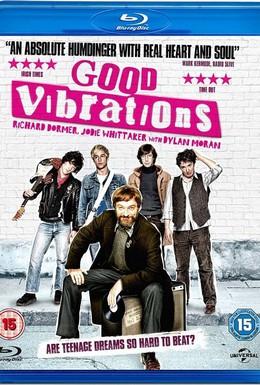 Постер фильма Хорошие вибрации (2012)