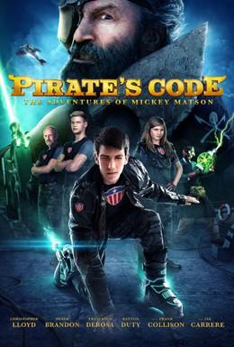 Постер фильма Кодекс пирата: Приключения Микки Мэтсона (2014)