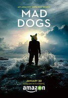 Бешеные псы (2015)