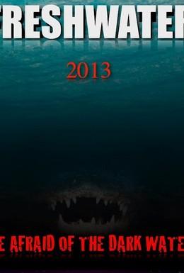 Постер фильма Пресноводный (2016)
