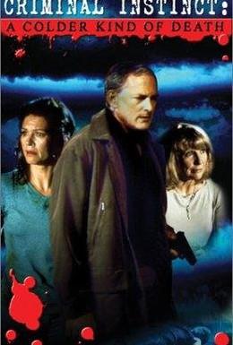 Постер фильма Криминальный инстинкт холоднее, чем смерть (2001)