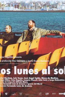 Постер фильма Солнечные понедельники (2002)