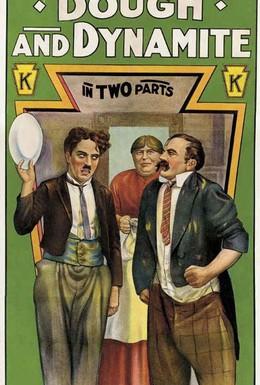 Постер фильма Тесто и динамит (1914)