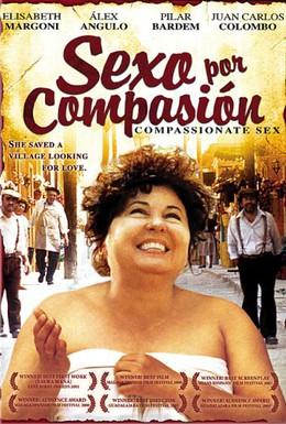 Постер фильма Секс из сострадания (2000)