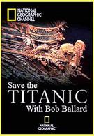 Спасти Титаник с Бобом Баллардом (2012)