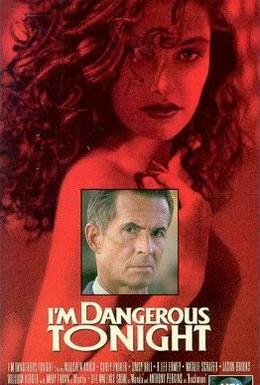 Постер фильма Сегодня вечером я опасна (1990)