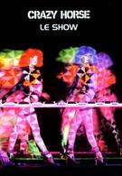 Crazy Horse - Le show (2002)