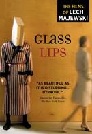 Стеклянные губы (2007)