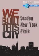 Discovery. Мы построили этот город. Нью-Йорк (2003)