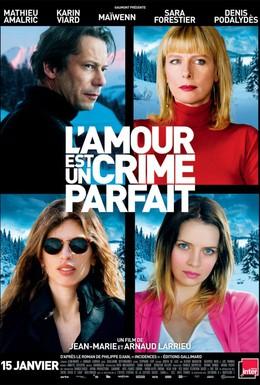 Постер фильма Любовь – это идеальное преступление (2013)