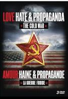 Холодная война: любовь, ненависть и пропаганда (2011)