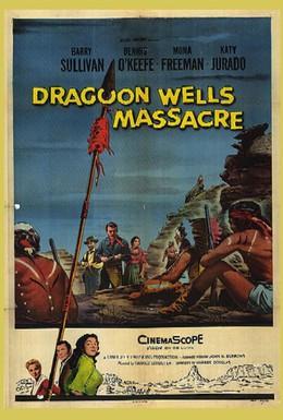 Постер фильма Бойня в Драгун-Веллс (1957)