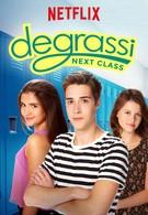 Деграсси: Новый класс (2016)