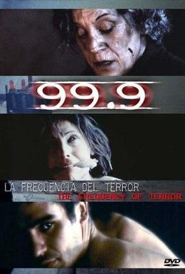 Постер фильма 99.9 (1997)