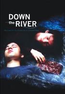 Вниз по реке (2004)