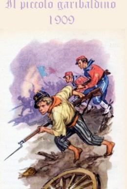 Постер фильма Маленький гарибальдиец (1909)