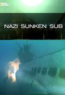 Затонувшая субмарина фашистов (2012)