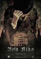 Бела Кисс: Пролог (2013)