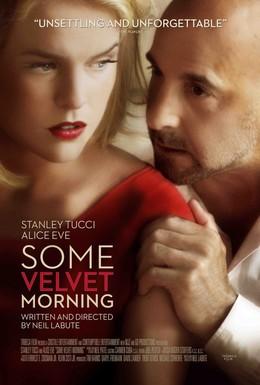 Постер фильма Бархатное утро (2013)