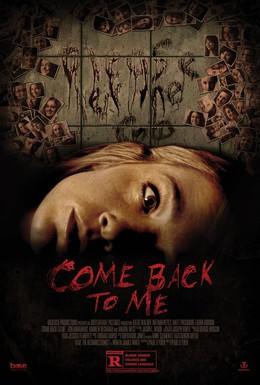 Постер фильма Вернись ко мне (2014)