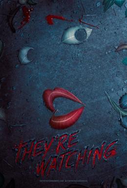 Постер фильма Они наблюдают (2016)