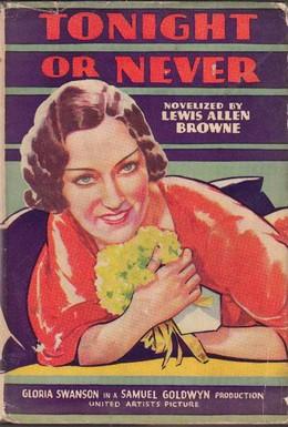Постер фильма Сегодня ночью или никогда (1931)