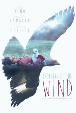 Постер фильма Братья ветра (2015)