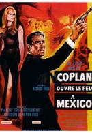 Коплан открывает огонь в Мексике (1967)