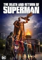 Смерть и возвращение Супермена (2019)