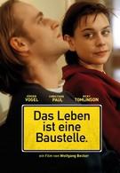 Жизнь – это стройплощадка (1997)