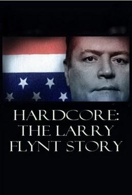 Постер фильма Жесткое порно: История Ларри Флинта (2004)