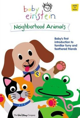 Постер фильма Baby Einstein: Neighborhood Animals (2002)