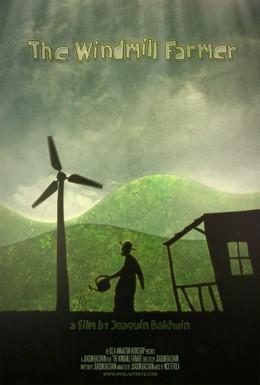 Постер фильма Фермер ветряной мельницы (2010)