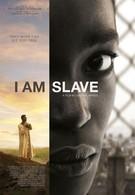 Я – рабыня (2010)