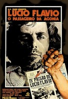 Лусиу Флавиу, агонизирующий пассажир (1977)