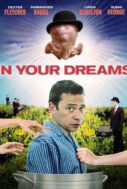 Постер фильма В твоих мечтах (2008)