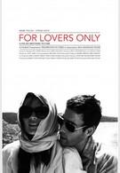 Только для влюбленных (2011)