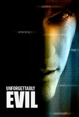 Постер фильма Невообразимое зло (2009)