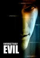 Невообразимое зло (2009)
