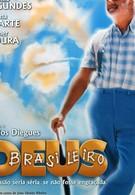Бог – бразилец (2003)