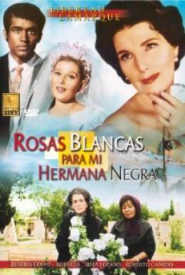 Постер фильма Белые розы для моей чёрной сестры (1970)
