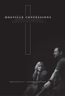 Постер фильма Исповеди Догвилля (2003)