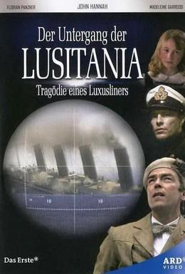 Постер фильма Лузитания: Убийство в Атлантике (2007)