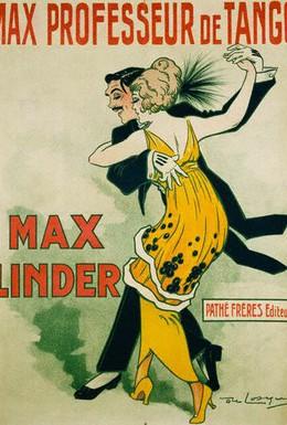 Постер фильма Макс — преподаватель танго (1912)